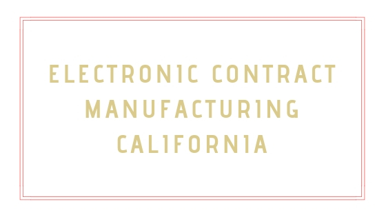 Electronic Contract Manufacturing Facilitates Cost-Effective Electronics Development